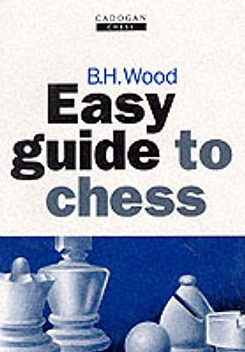 9781857440102: Easy Guide to Chess (Cadogan Chess Books)