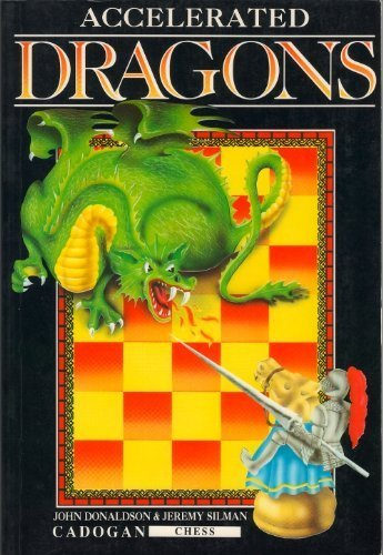9781857440119: Accelerated Dragons (Cadogan Chess Books)