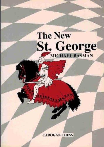 The New st George (Cadogan Chess &: Basman, Michael