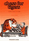 9781857440218: Chess for Tigers (Cadogan Chess Books)