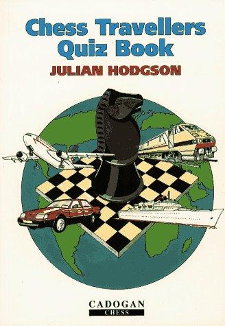 9781857440300: Chess Traveller's Quiz Book