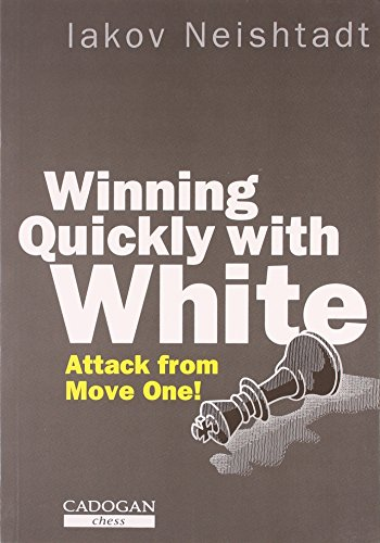 9781857440386: Winning Quickly with White (Cadogan Chess books)