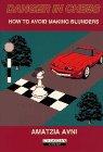 9781857440577: Danger in Chess (Cadogan Chess Books)