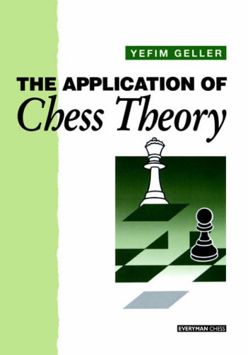 9781857440676: Application of Chess Theory