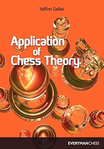 9781857440676: Application of Chess Theory (Cadogan Chess & Bridge Books)