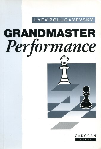 9781857440683: Grandmaster Performance (Cadogan chess books)