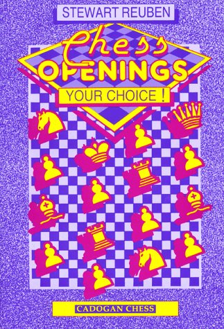 9781857440706: Chess Openings: Your Choice! (Cadogan chess series)