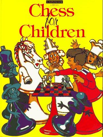 9781857440782: Chess for Children