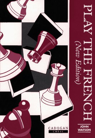 9781857441017: Play the French (Cadogan Chess Books)