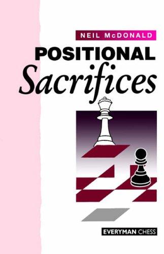 9781857441109: Positional Sacrifices