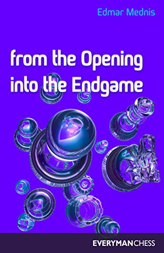 9781857441246: From the Opening Into the Endgame
