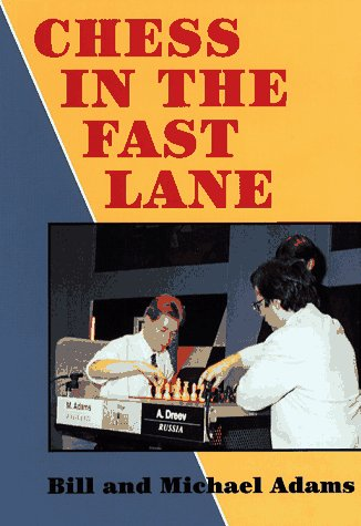 9781857441321: Chess in the Fast Lane
