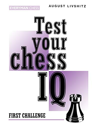9781857441390: Test Your Chess IQ: First Challenge Bk. 1 (Cadogan chess series)