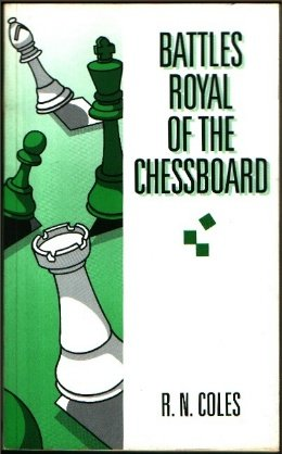 9781857441826: Battles Royal of the Chessboard