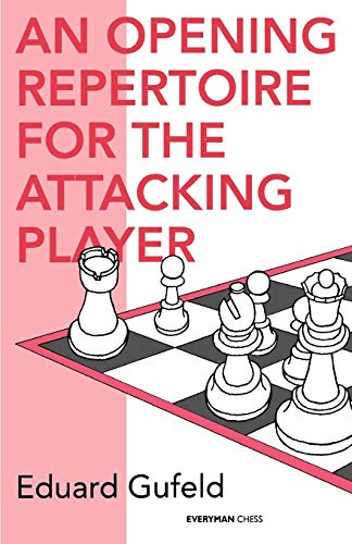 9781857441963: Opening Repertoire for the Attacking Player (Cadogan Chess Books)