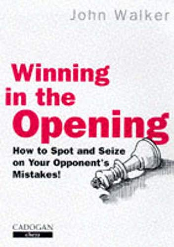 9781857442007: Winning in the Opening
