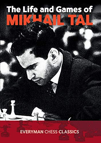 9781857442021: The Life and Games of Mikhail Tal (Chess Games Collection)