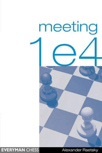 9781857442199: Meeting 1e4 (Everyman Chess)
