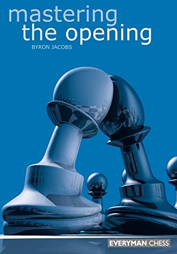 9781857442236: Mastering the Opening (Everyman Chess)