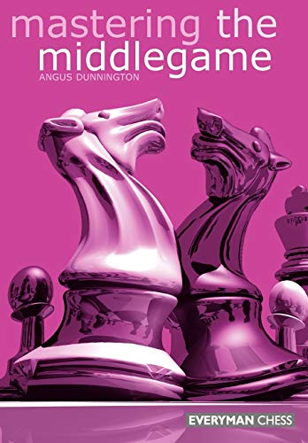 9781857442281: Mastering the Midgame (Everyman Chess)