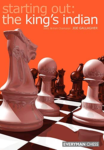 9781857442342: Starting Out: The King's Indian (Starting Out - Everyman Chess)