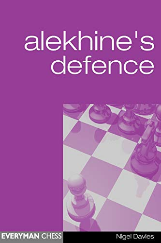 Alekhine's Defence (Everyman Chess): Nigel Davies
