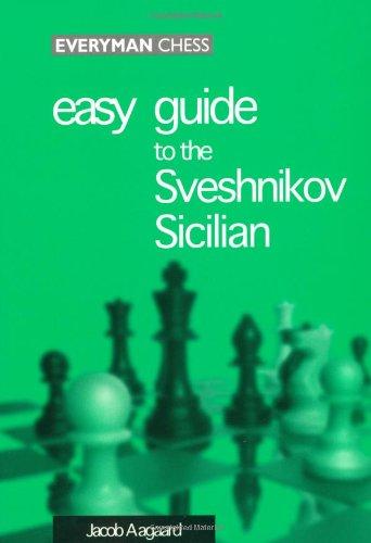 9781857442809: Easy Guide to the Sveshnikov Sicilian
