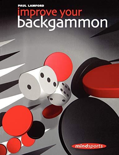 9781857443158: Improve Your Backgammon