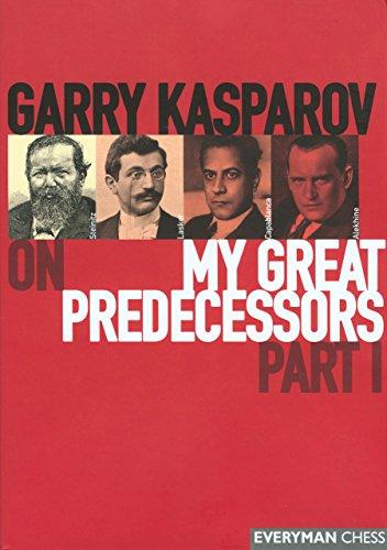 9781857443301: Gary Kasparov on My Great Predecessors: Pt. 1