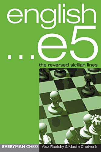 9781857443394: English ... e5: The reversed Sicilian Lines (Everyman Chess)