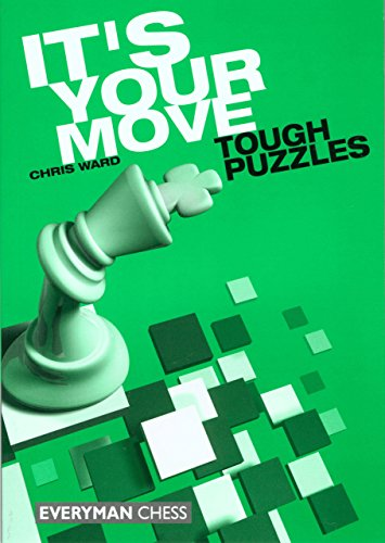 9781857443417: It's Your Move: Tough Puzzles
