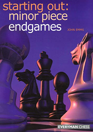 9781857443592: Starting Out: Minor Piece Endgames (Starting Out - Everyman Chess)