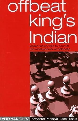 Offbeat King's Indian; Lesser Known Tries to: Panczyk, Krzysztof;Ilczuk, Jacek