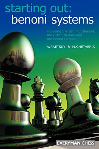 9781857443790: Starting Out: Benoni Systems (Starting Out - Everyman Chess)
