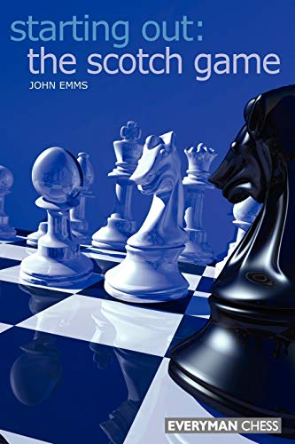 9781857443875: Starting Out: The Scotch Game (Starting Out - Everyman Chess)