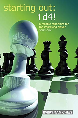 9781857444179: Starting Out: 1d4 : A Reliable Repertoire for the Improving Player (Starting Out - Everyman Chess)