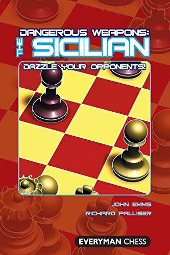 9781857444230: Dangerous Weapons: The Sicilian: Dazzle Your Opponents