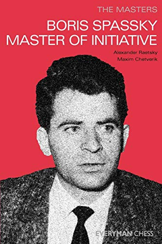 9781857444254: Masters: Boris Spassky Master of Initiative (Masters (Everyman Chess))