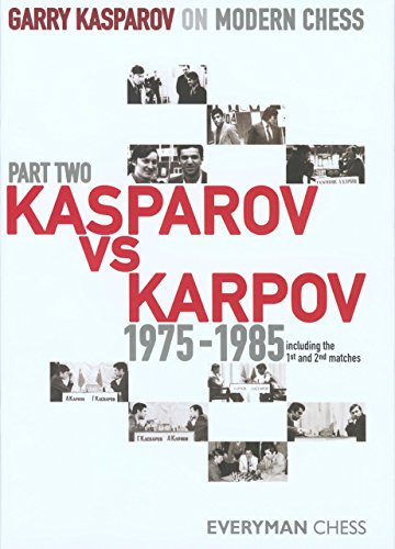 9781857444339: Garry Kasparov on Modern Chess, Part 2: Kasparov Vs Karpov 1975-1985 (v. 2)