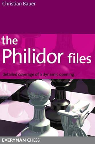 9781857444360: Philidor Files: Detailed Coverage Of A Dynamic Opening (Everyman Chess)