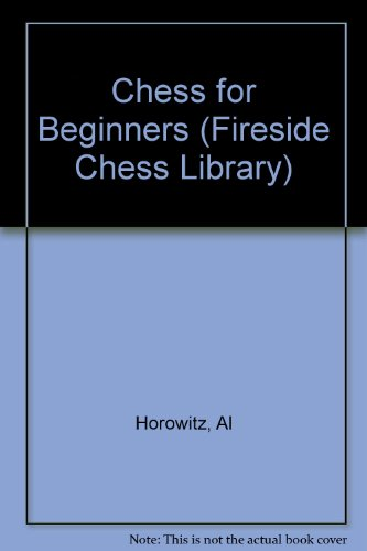 9781857444506: Chess for Beginners (Fireside Chess Library)