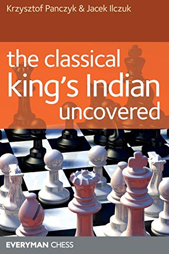 9781857445176: Classical King's Indian Uncovered