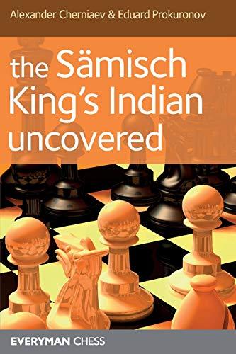 Sämisch King's Indian Uncovered (Everyman Chess): Alexander Cherniaev