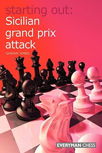 9781857445473: Starting Out: Sicilian Grand Prix Attack