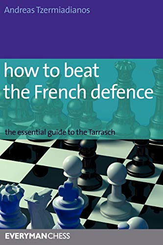 9781857445671: How to Beat the French Defence: The essential guide to the Tarrasch