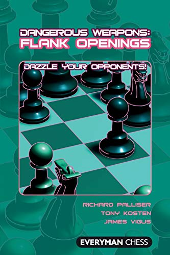 9781857445831: Dangerous Weapons: Flank Openings: Dazzle Your Opponents!