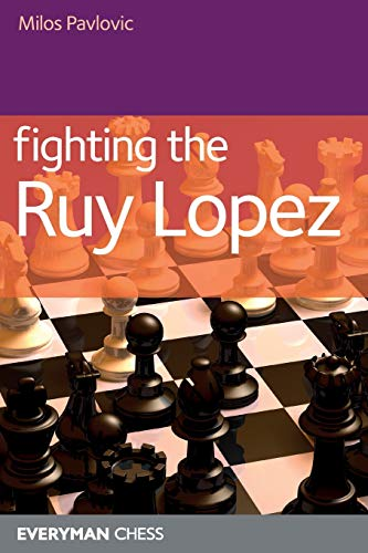 9781857445909: Fighting the Ruy Lopez (Starting Out Series)