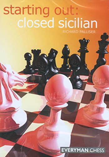 Starting Out: Closed Sicilian: Richard Palliser