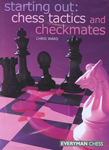 9781857446067: Starting Out: Chess Tactics and Checkmates