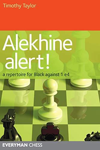 9781857446234: Alekhine Alert! A Repertoire for Black Against 1 e4